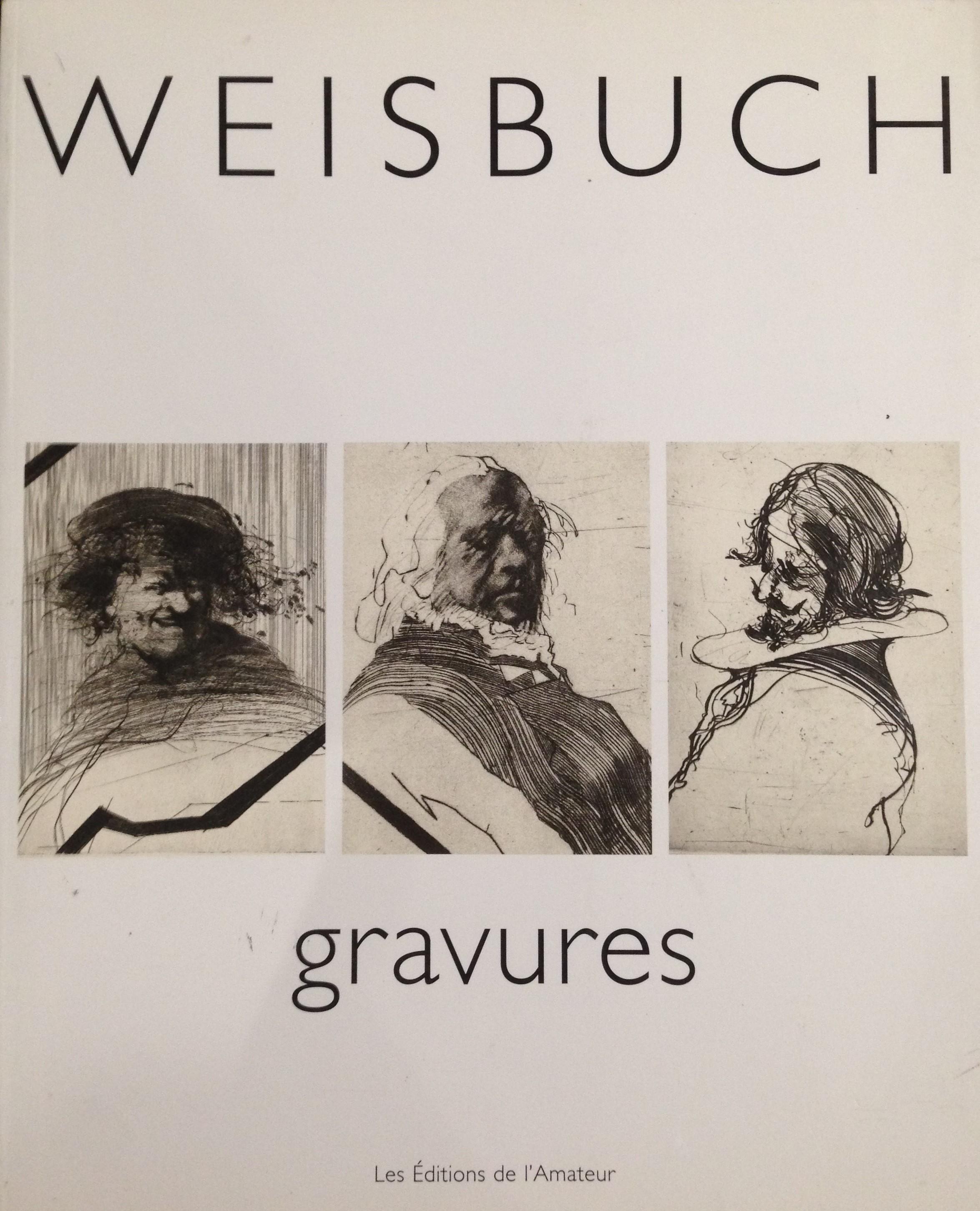 Weisbuch - Gravures