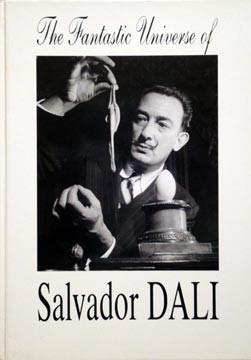 The fantastic universe of Salvador DALI