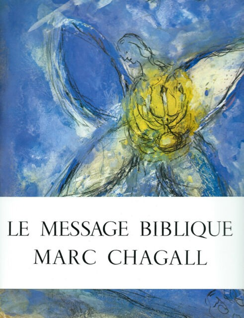 Le message biblique Marc Chagall