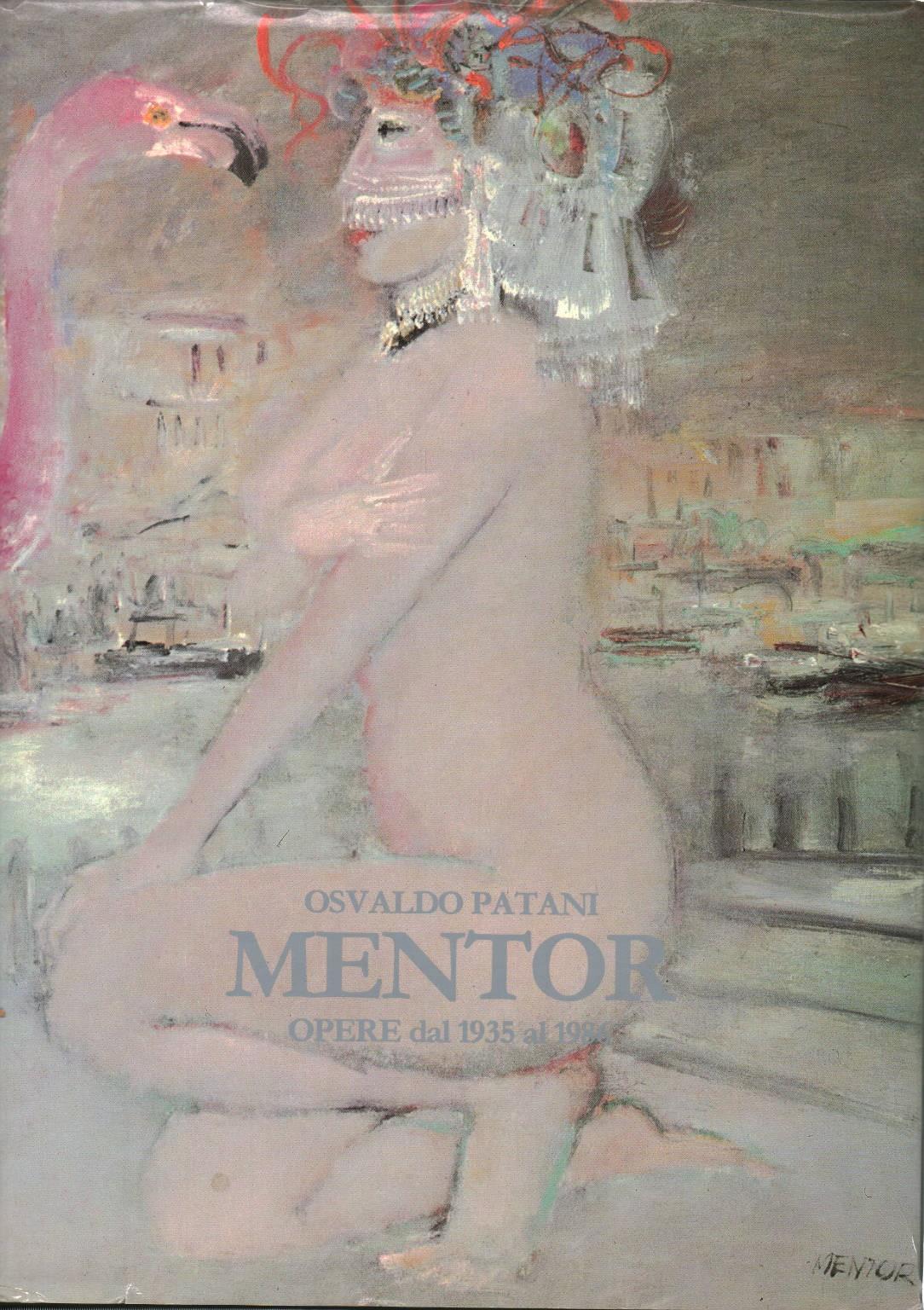 Mentor Opere dal 1935 al 1986