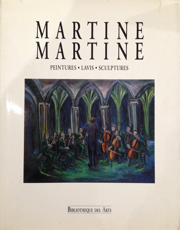 MARTINE MARTINE Peintures, Lavis, Sculptures