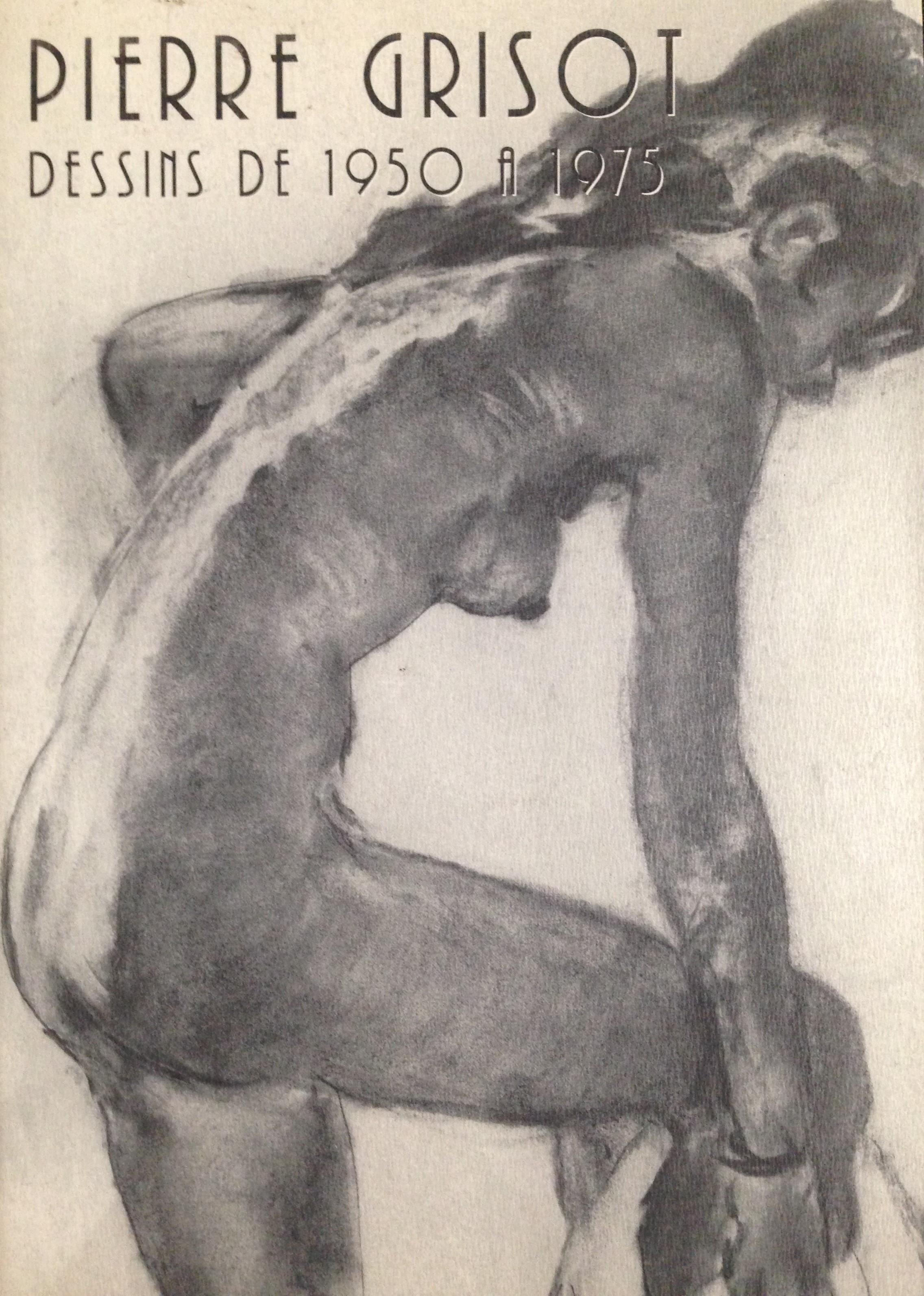 Pierre Grisot Dessins de 1950 à 1975