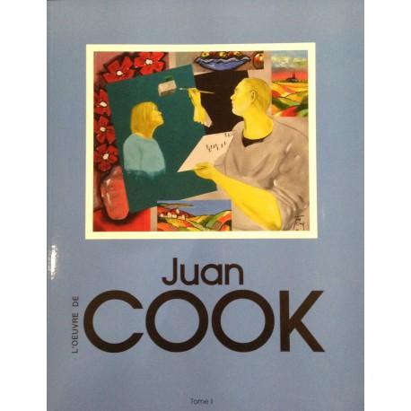 L'œuvre de Juan COOK Tome 1
